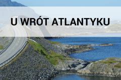 Norwegia 2009 - U wrót Atlantyku